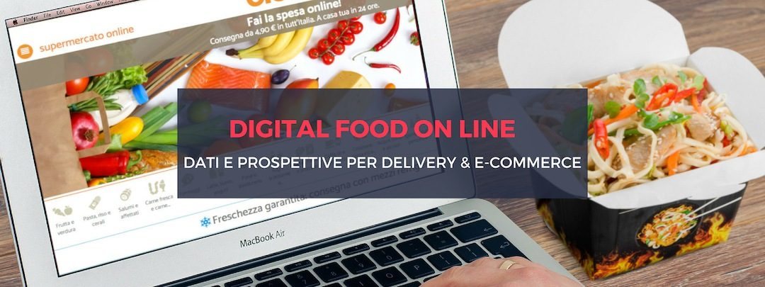 Digital food on line in Europa: e-commerce e delivery