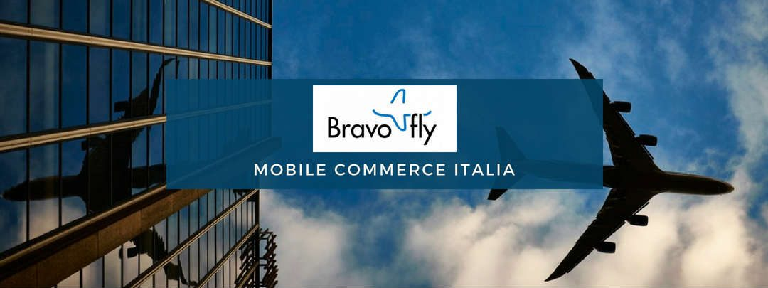 Mobile Commerce Italia: intervista Bravofly
