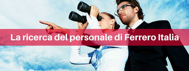 Ferrero Spa e il team digital: intervista al recruiter Federico Lo Piano