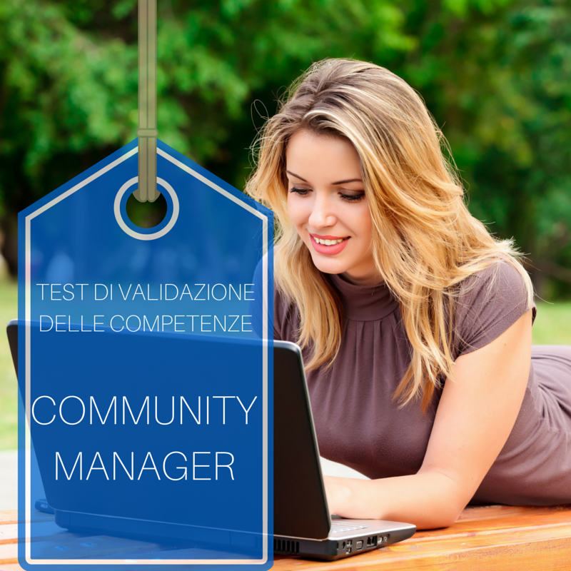 test di validazione competenze community manager