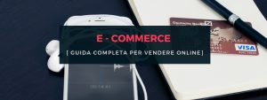 E-commerce GUIDA COMPLETA