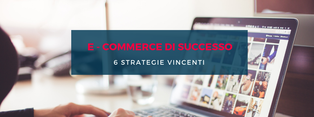 ecommerce strategie vincenti