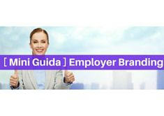 Mini guida: Employer Branding