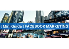 Mini guida: Facebook Marketing