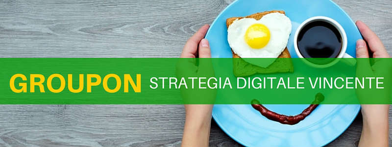 B2B digital marketing: la strategia di Groupon