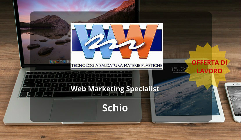 Web Marketing Specialist – Schio – WWMolinari