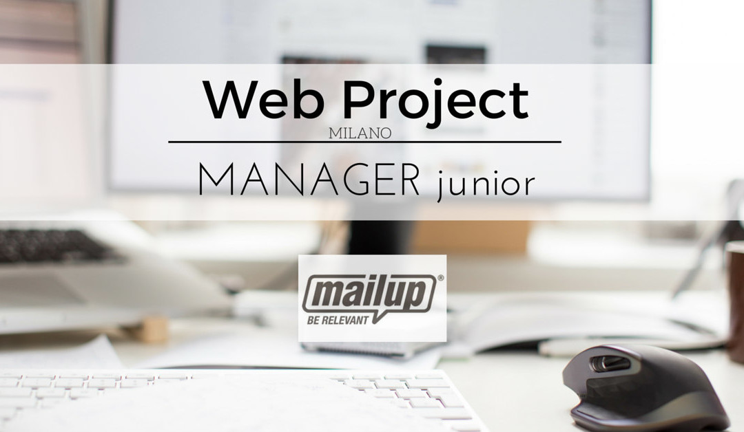 Web Project Manager Junior – MailUP – Milano