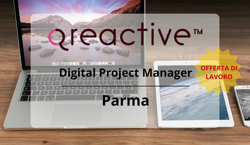 Digital Project Manager – Parma – Qreactive Srl