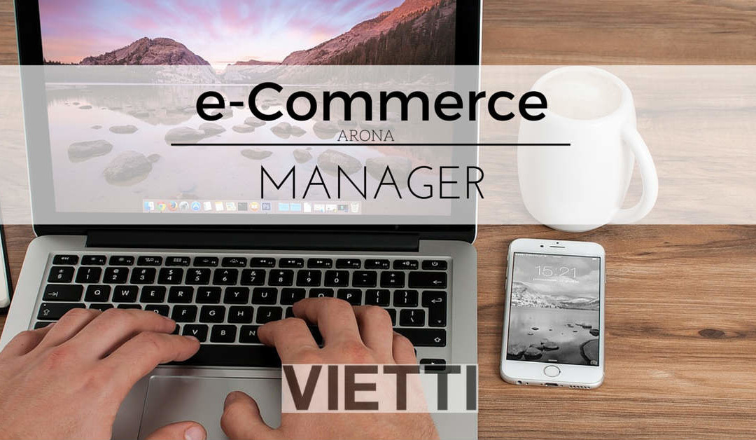 E-Commerce Manager – Vietti & Levorato – Arona
