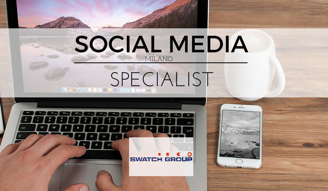 Social Media Specialist – Milano – Swatch Group