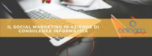 social marketing aziende consulenza informatica_1