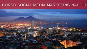 Corso social media marketing Napoli