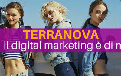 Terranova: il Digital Marketing è di moda [Intervista]