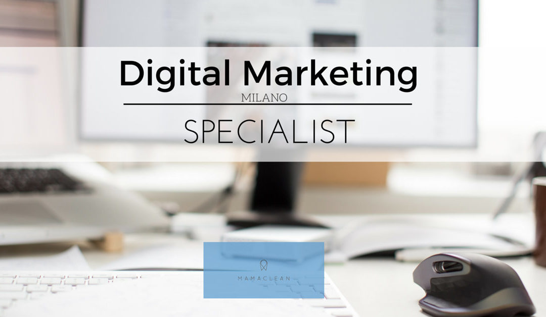 Digital Marketing Specialist – Assago – Mamaclean