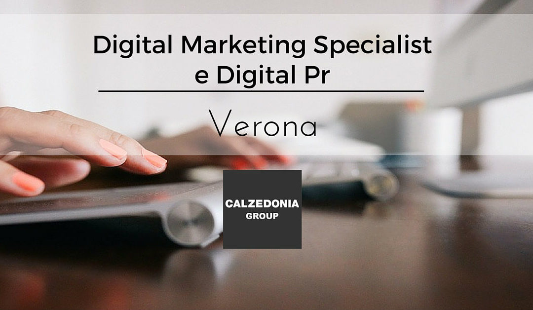 Digital  Marketing Specialist e Digital Pr – Verona – Calzedonia Group