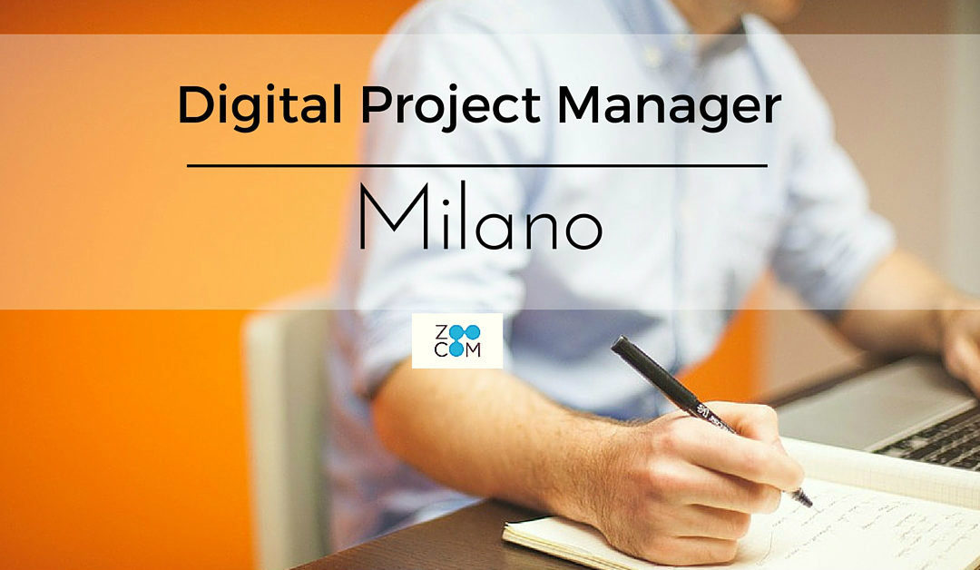Digital Project Manager – Milano – ZooCom