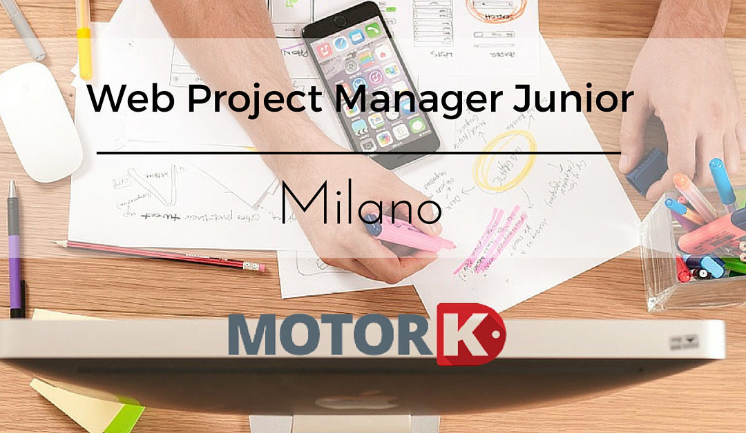 Web Project Manager Junior –  Milano – MotorK