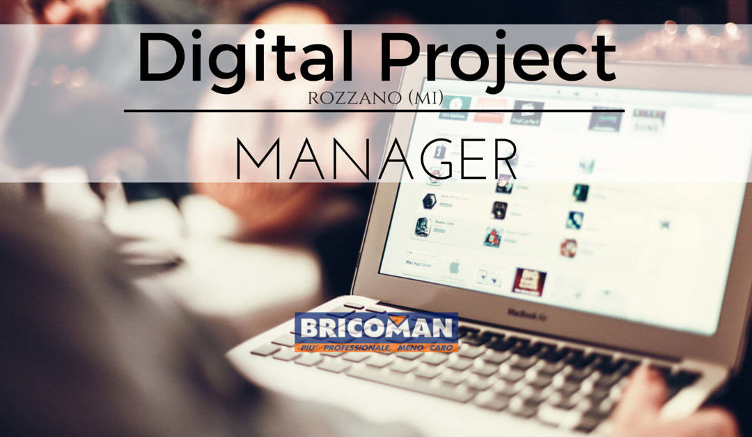 Digital Project Manager – Rozzano – Bricoman