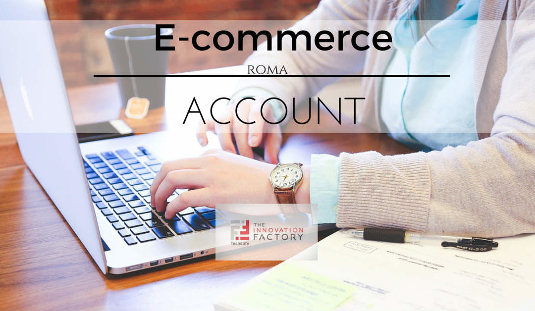 E-commerce Sales Account – Roma – Tecnolife