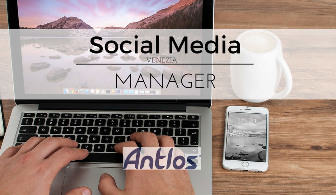 Social Media Manager – Venezia – Antlos