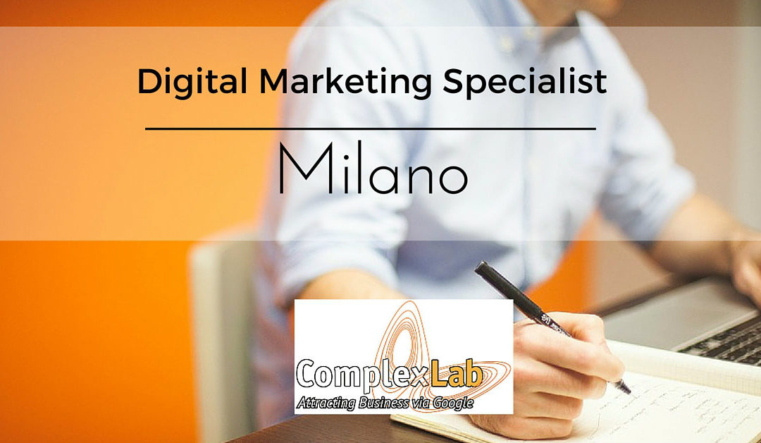 Digital Marketing Specialist – Milano – ComplexLab