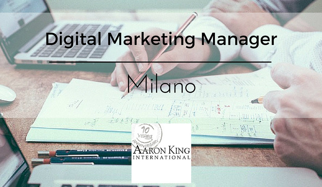 Digital Marketing Manager – Milano – Aaron King