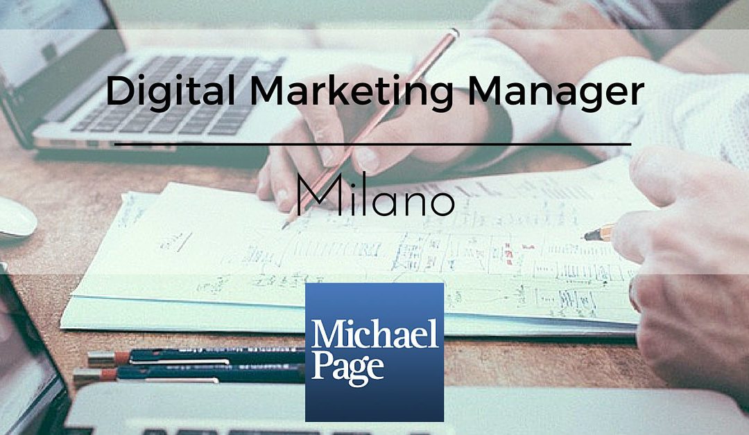 Digital Marketing Manager – Milano – Michael Page