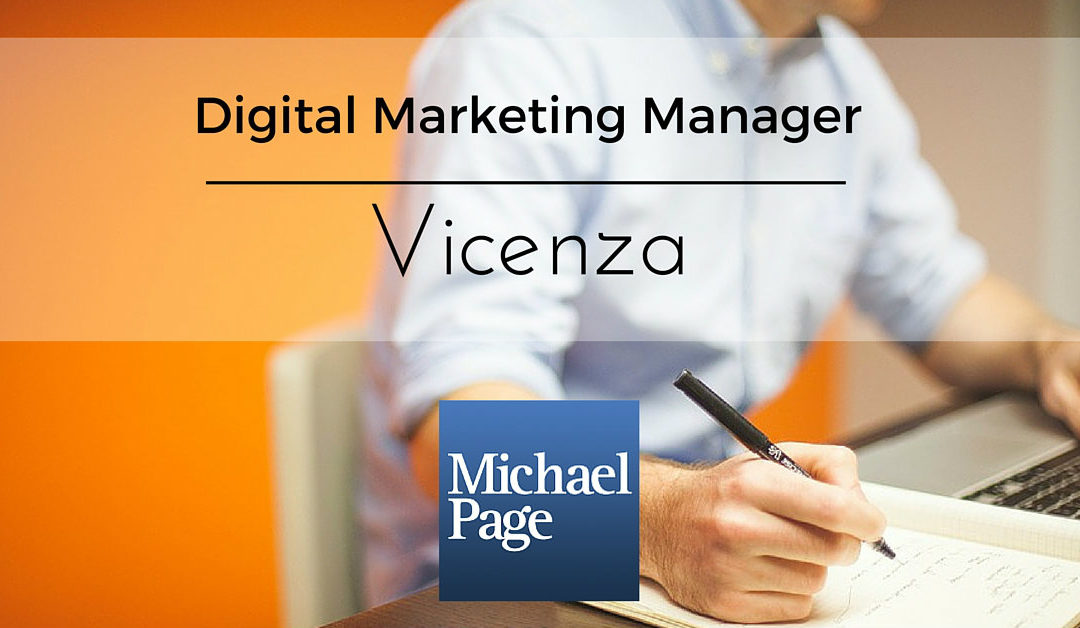 Digital Marketing Manager – Vicenza – Michael Page