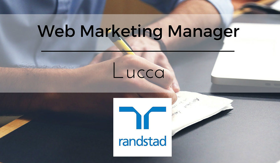 Web Marketing Manager – Lucca – Randstad
