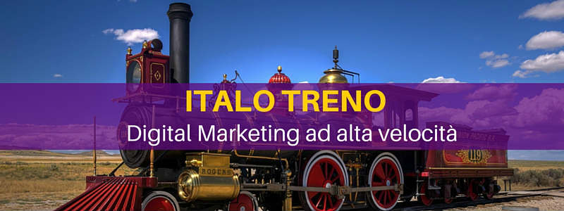 Italo Treno: Digital Marketing ad alta velocità