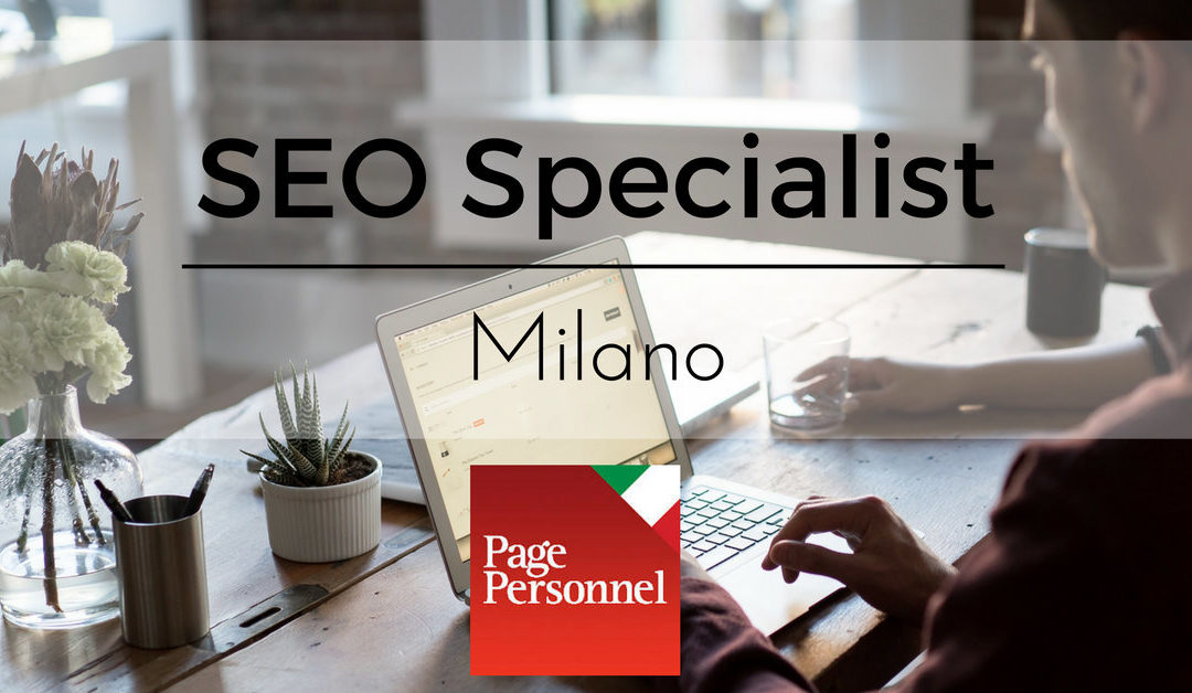 Seo Specialist – Milano – Page Personnel