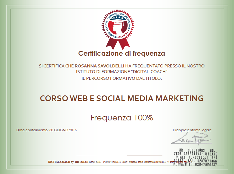 Attestato di frequenza di Rosanna Savoldelli del Corso di Web e Digital Marketing presso Digital Coach