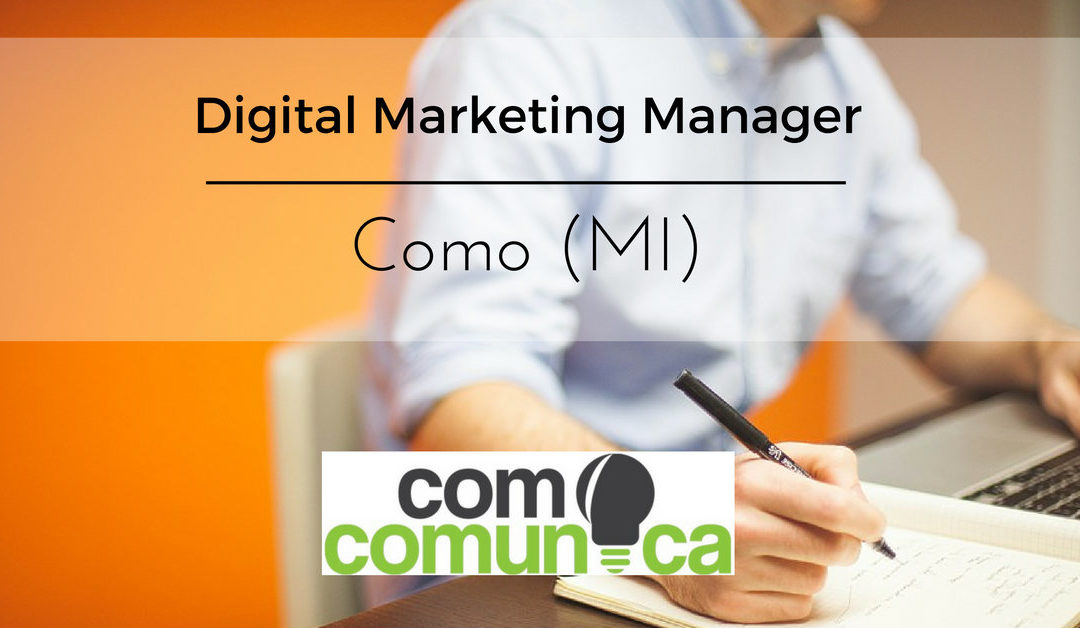 Digital Marketing Manager – Como – Comoco