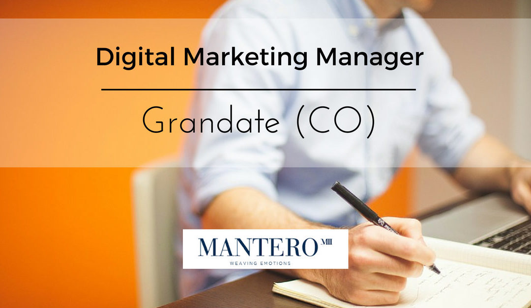 Digital Marketing Manager – Grandate – Mantero