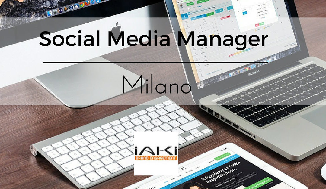 Social Media Manager – Milano – Iaki