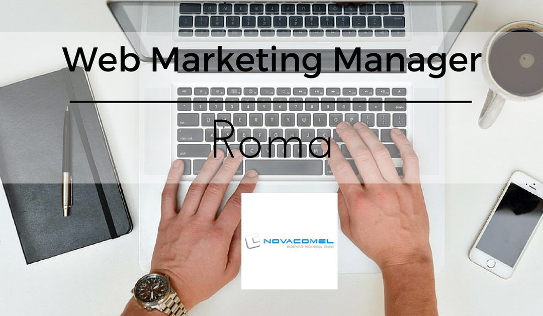 Web Marketing Manager – Roma – Novacomel Srl