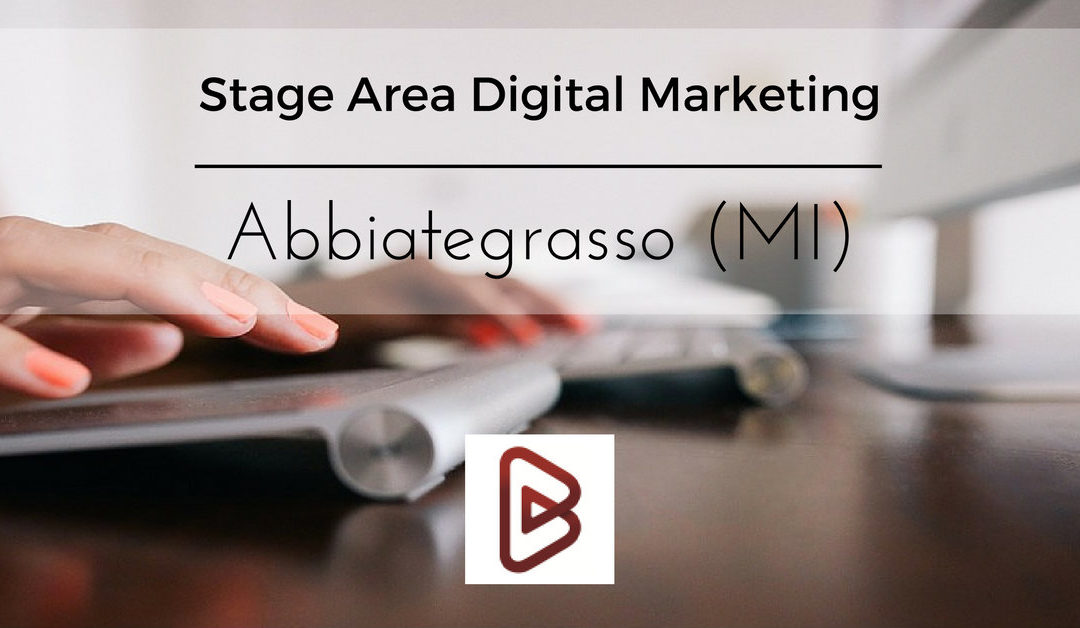Stage Area Digital Marketing – Abbiategrasso – Bruschi Spa