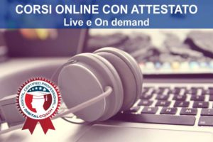 Corsi online con attestato live e on demand