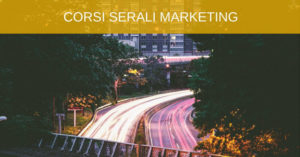 CORSI SERALI MARKETING MILANO