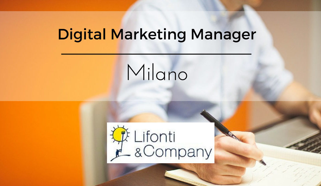 Digital Project Manager – Milano – Lifonti & Company
