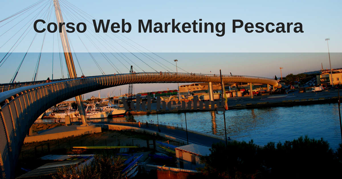 Corso Web Marketing Pescara