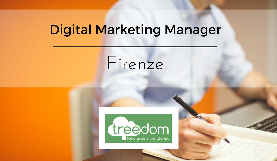 Digital Marketing Manager – Firenze – Treedom