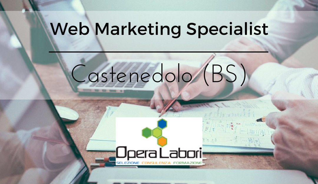 Digital Marketing Specialist –  Castenedolo – Opera Labori