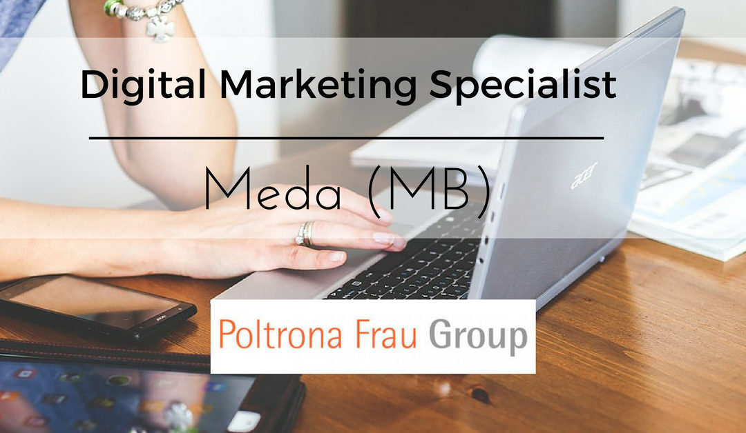 Digital Marketing Specialist – Meda – Poltrona Frau