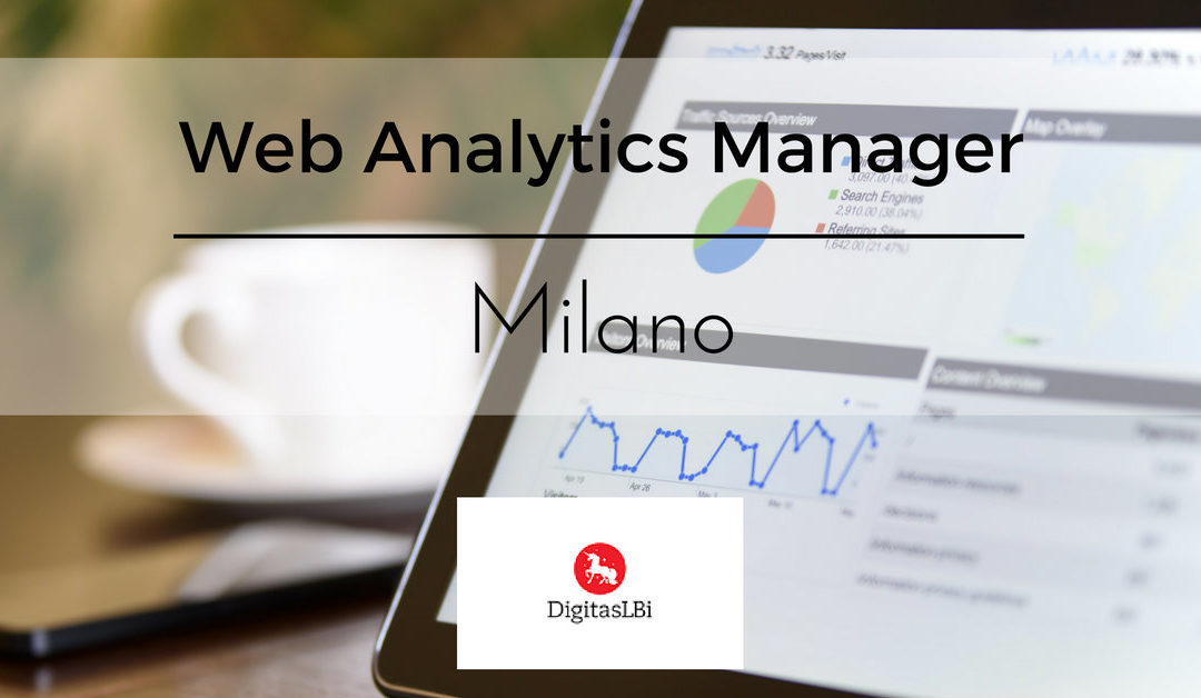 Web Analytics Manager – Milano – DigitasLBi