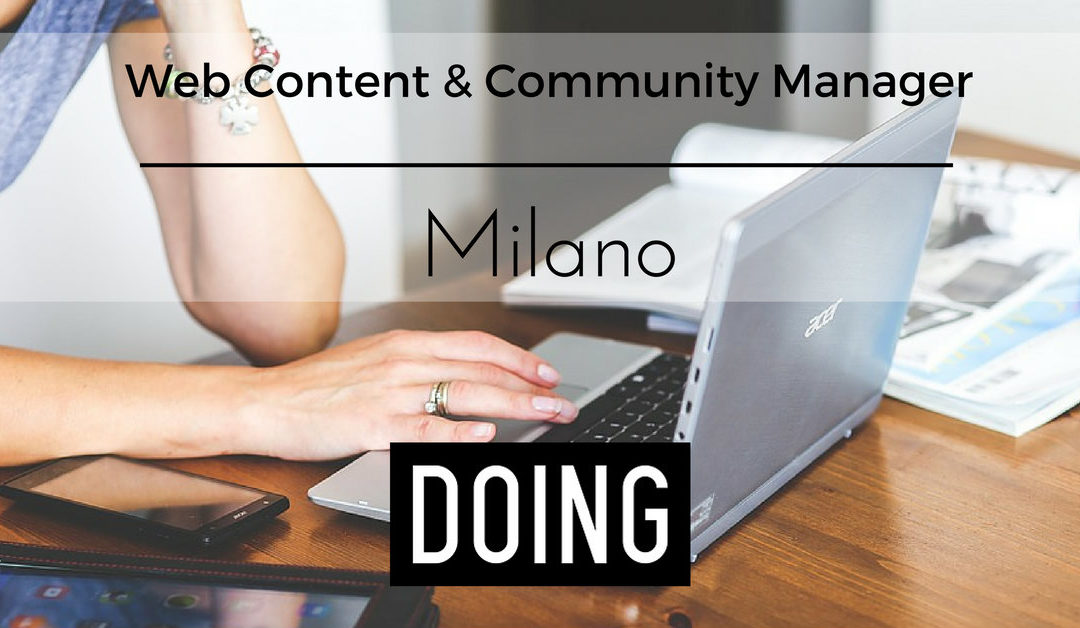 Web Content & Community Manager – Milano – Doing