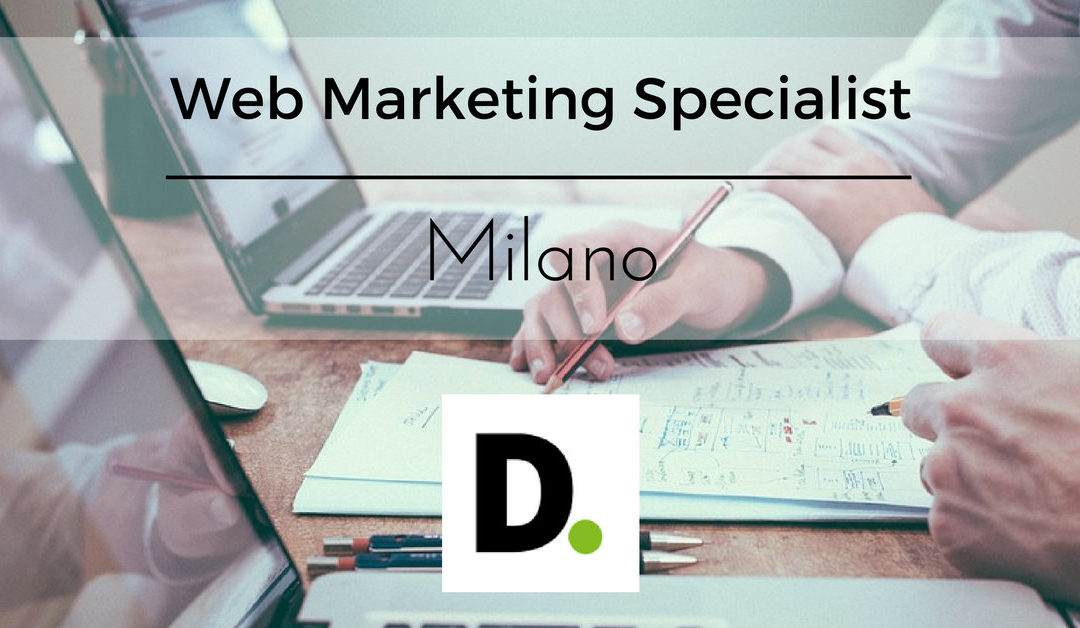 Web Marketing Specialist – Milano – Deloitte