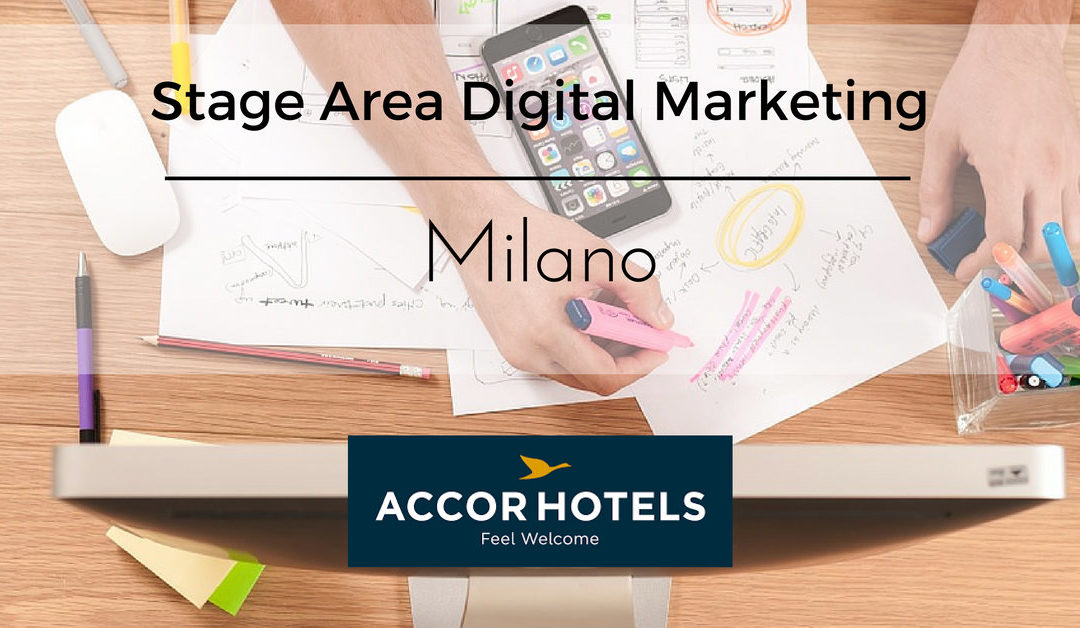Stage Area Digital Marketing – Milano – AccorHotels