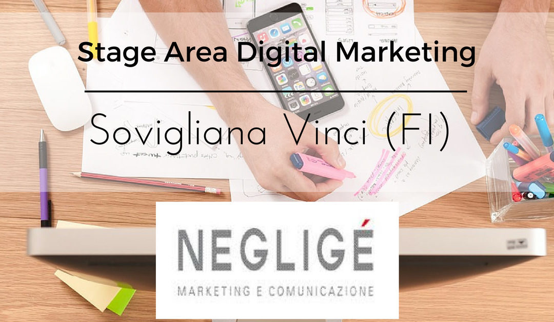 Stage Area Digital Marketing –  Sovigliana Vinci – NEGLIGÉ