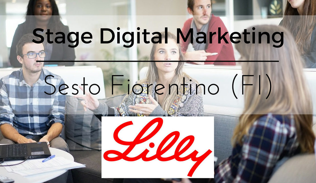 Stage Area Digital Marketing – Sesto Fiorentino – Eli Lilly Italia